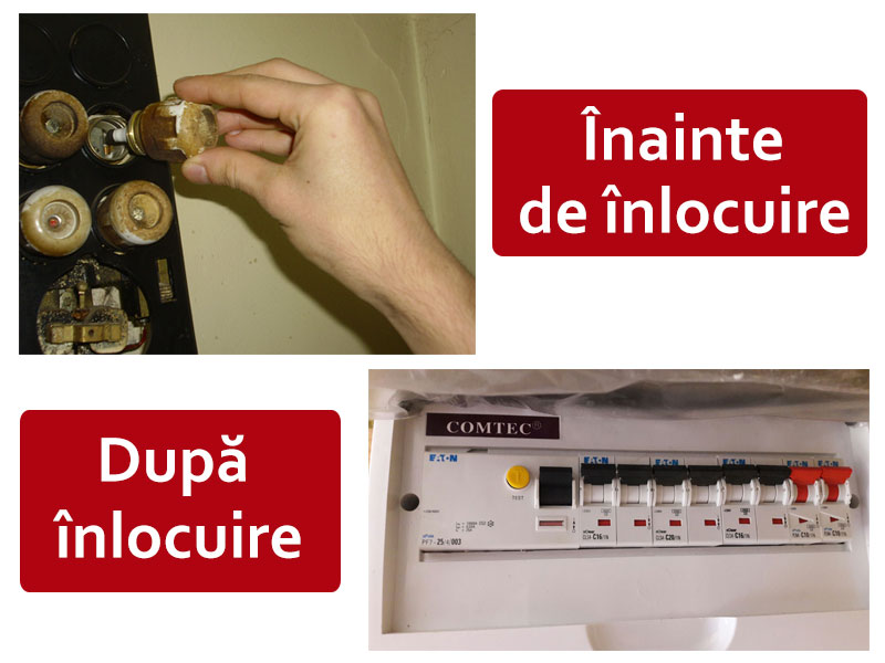 Inainte dupa inlocuire instalatii electrice